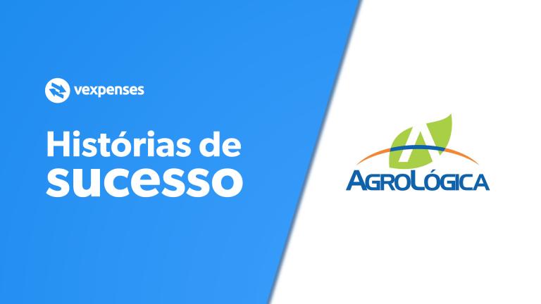 histórias de sucesso vexpenses Agrológica